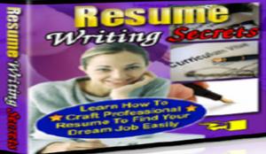 Resume Writing Secrets Ebook