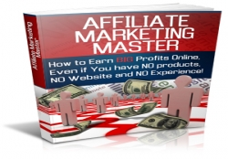 Become An Affiliate Marketing Master